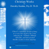 Christian Works by Dorothy Kardas Psy.D. Th.D.